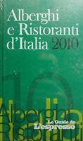 ALBERGHI E RISTORANTI D'ITALIA 2010