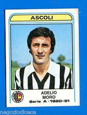 CALCIATORI PANINI 1980-81 - Figurina-Sticker n. 29 - MORO - ASCOLI -New