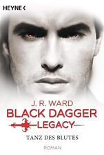 Tanz des Blutes / Black Dagger Legacy Bd.2 von J. R. Ward (2017, Klappenbroschur)