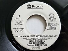 """HAROLD MELVIN & THE BLUE NOTES - After You Love Me MONO PROMO 7"""" Sharon Page"""