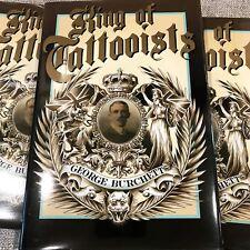 King of Tattooists: The Life and Work of George Burchett - Tattoo History Book