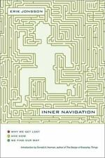 Inner Navigation: Why we Get Lost in the World and How we Find Our Way
