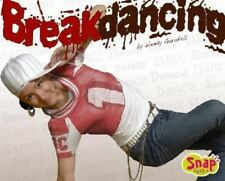 Breakdancing (Snap Books: Dance)-ExLibrary