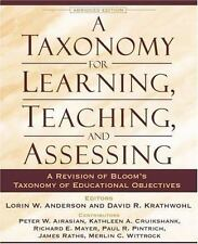 A Taxonomy for Learning, Teaching, and Assessing: A Revision of Bloom's Taxon...