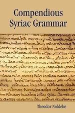 Compendious Syriac Grammar by Theodor Noldeke (2016, Paperback)