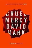 (Very Good)-Cruel Mercy (Detective Sergeant McAvoy) (Hardcover)-Mark, David-0399