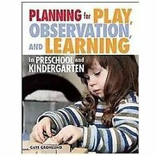 None: Planning for Play, Observation, and Learning in Preschool and...