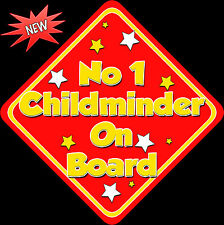 No 1 Childminder on Board like Baby on Board Car Sign Non Personalised Red/Yell