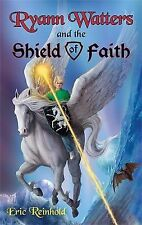 Ryann Watters And The Shield Of Faith Vol 2: Book Two in the Annals of Aeliana S