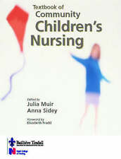 Textbook of Community Children's Nursing by Muir, Julia, Sidey RSCN  RGN  DN  C