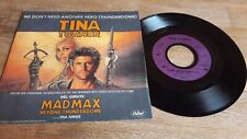 45T - Tina Turner ‎– We Don't Need Another Hero (Thunderdome) - Mad Max - EX/EX
