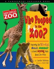 Who Pooped in the Zoo? San Diego Zoo: Exploring th