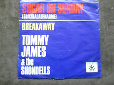 Roulette 7 inch Single SUGAR ON SUNDAY von TOMMY JAMES & THE SHONDELLS (1969)