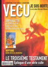MAGAZINE VECU N°36 AVEC LE TROISIEME TESTAMENT / SOPHALETTA TRES BEL ETAT