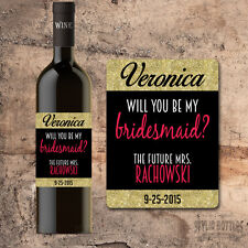 Will You Be My Bridesmaid Wine Bottle Label