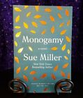 ARC / Uncorrected Proof Monogamy by Sue Miller, 2020 Softcover HarperCollins