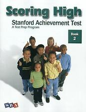 Scoring High: Stanford Achievement Test, Book 2 by McGraw-Hill Education