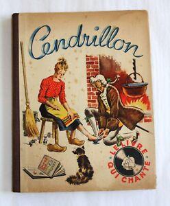 """LIVRE 1949 / """"CENDRILLON"""" LE LIVRE QUI CHANTE / Ed BARBE"""