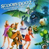 SIMPLE PLAN, NEW RADICALS... - Scooby-Doo 2 : Monsters unleashed - CD Album