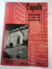 Revista Cupula num.101 Marzo.1958 Construccion,Decoracion,Arquitectura