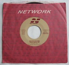 """MOVING PICTURES What About Me / Joni And The Romeo 7"""" 45 rpm NETWORK 7-69952"""