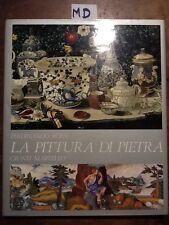 LA PITTURA DI PIETRA - ROSSI - GIUNTI MARTELLO - 1984