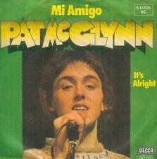 """7"""" Pat McGlynn/mi Amigo (Bay City Rollers) D"""
