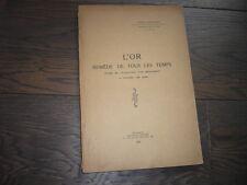L'Or Remede de Tous Les Temps  1929