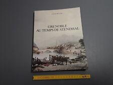 Book GRENOBLE at the time of STENDHAL par C. MULLER illustrations