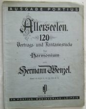 Allerseelen Band 7 Vortrags und Fantasiestücke für Harmonium Herman Wenzel 1931