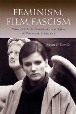 Feminism, Film, Fascism: Women's Auto/Biographical Film in Postwar Germany (Pape