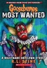Goosebumps Most Wanted #7: A Nightmare on Clown Street by R.L. Stine Paperback B