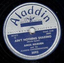 AMOS MILBURN ON ALADDIN 78 RPM # 3093 –AIN'T NOTHING SHAKING/JUST ONE MORE DRINK