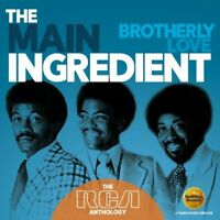 MAIN INGREDIENT - BROTHERLY LOVE: THE RCA ANTHOLOGY - NEW CD COMPILATION