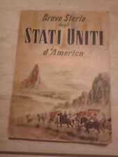 BREVE STORIA DEGLI STATI UNITI D'AMERICA - 1954 - United States of Information