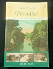 Some Kind of Paradise Chronicle Man and Land Florida by Derr pb 1998 History
