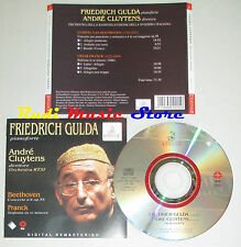 CD FRIEDRICH GULDA Pianoforte ANDRE CLUYTENS BEETHOVEN 4 OP 58 FRANCK lp mc dvd