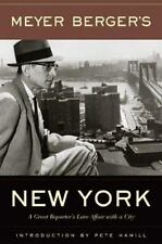 Meyer Berger's New York by Pete Hamill and Meyer Berger (2004, Paperback)