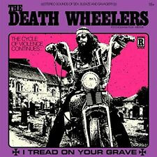 THE DEATH WHEELERS - I TREAD ON YOUR GRAVE   CD NEW+
