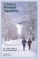 A Guide to Personal Happiness by Ellis, Dr. Albert