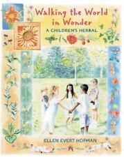 NEW - Walking the World in Wonder: A Children's Herbal