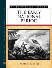 The Early National Period (Eyewitness History (Hardcover))-ExLibrary