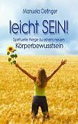 Leicht SEIN! von Manuela Oetinger (2007, Gebunden) BUCH gebraucht (t1)