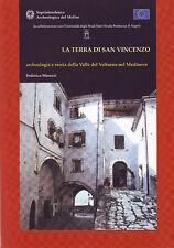 SAN VINCENZO AL VOLTURNO LA TERRA DI SAN VINCENZO FEDERICO MARRAZZI 2006