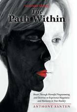 USED (LN) The Path Within: Break Through Harmful Programming and Doctrine to Exp