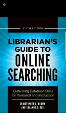 Librarian's Guide to Online Searching, 5th Edition