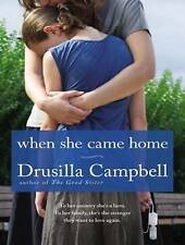 NEW When She Came Home by Drusilla Campbell