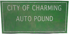 """Sons Of Anarchy Original """"City of Charming Auto Pound"""" Sign"""