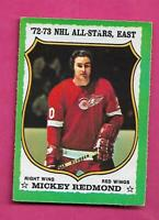 1973-74 OPC # 180 RED WINGS MICKEY REDMOND AS EX-MT CARD (INV# C4883)