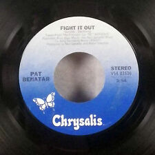 """Pat Benatar Little Too Late / Fight it Out 7"""" 45 Chrysalis + company sleeve VG+"""